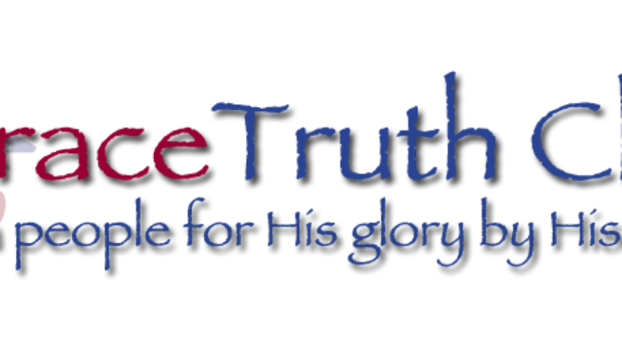 GraceTruth Reformed Baptist Church